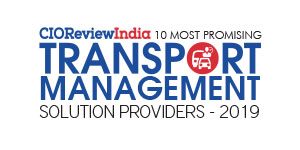 10 Most Promising Transport Management Solution Providers - 2019